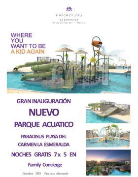 Gran Apertura Parque Acuático II - Paradisus