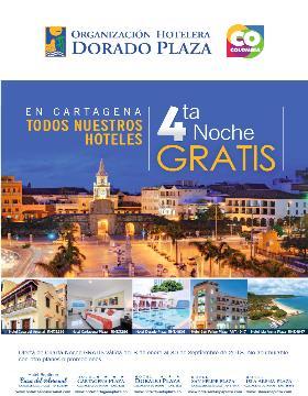 En Cartagena todo los Hoteles 4ta. Noche Gratis