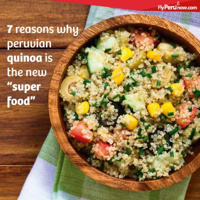 7 reasons why Peruvian quinoa is the new super food