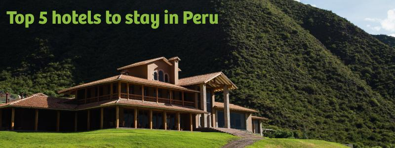 The best options in Cusco and Lima
